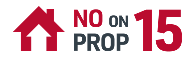 NO ON PROP 15